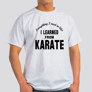 I learned from Karate Light T-Shirt
