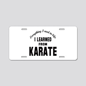 I learned from Karate Aluminum License Plate