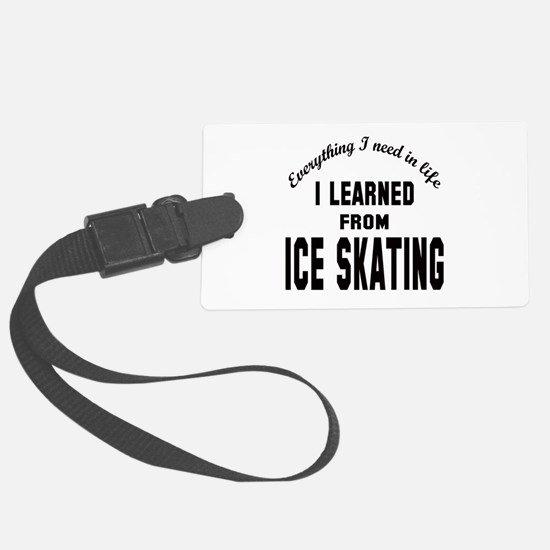 I learned from Ice skating Luggage Tag