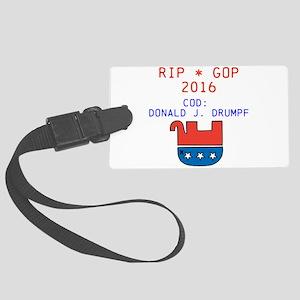 RIP GOP 2016 Luggage Tag