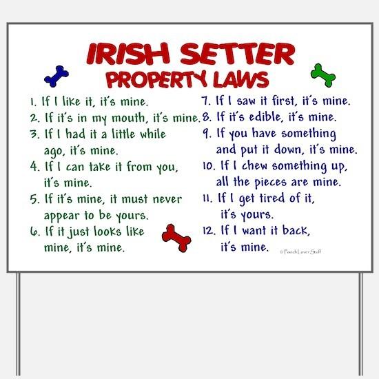 Irish Setter Property Laws 2 Yard Sign