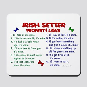 Irish Setter Property Laws 2 Mousepad