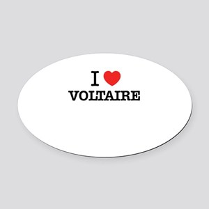 I Love VOLTAIRE Oval Car Magnet