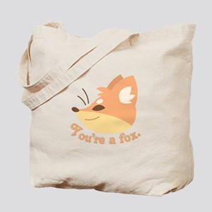 Youre A Fox Tote Bag