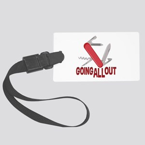 Going All Out Luggage Tag