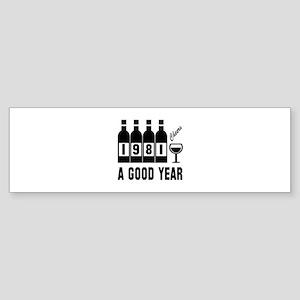 1981 A Good Year, Cheers Sticker (Bumper)