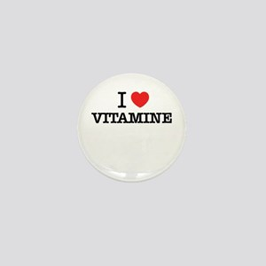 I Love VITAMINE Mini Button