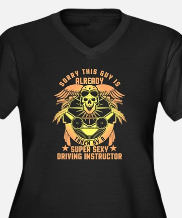 This Guy Is Taken By A Driving I Plus Size T-Shirt
