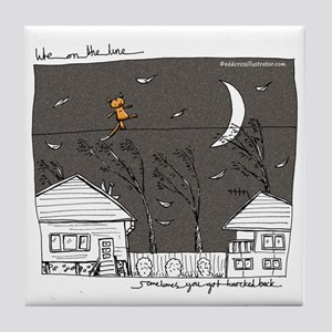 Life On The Line - Hanging On Tile Coaster