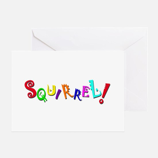 Squirrel! Greeting Cards