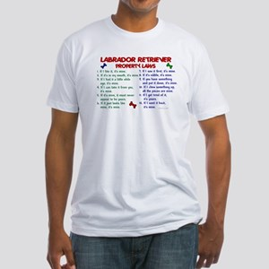 Labrador Retriever Property Laws 2 Fitted T-Shirt