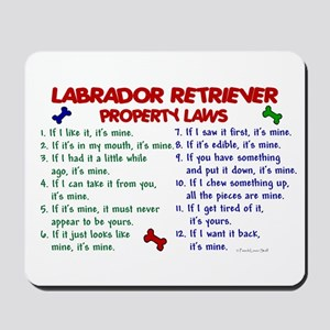 Labrador Retriever Property Laws 2 Mousepad