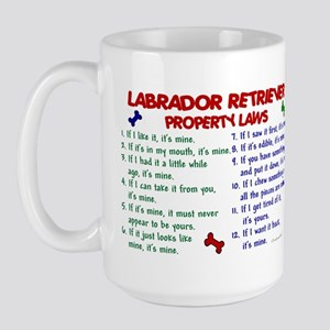 Labrador Retriever Property Laws 2 Large Mug