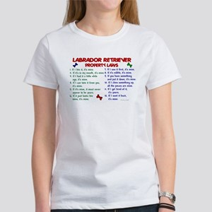 Labrador Retriever Property Laws 2 Women's T-Shirt