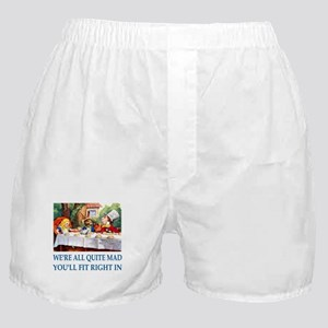 WE'RE ALL QUITE MAD Boxer Shorts