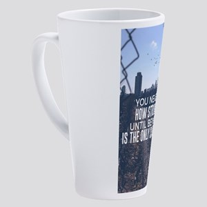Being Strong Is The Only Choice 17 oz Latte Mug