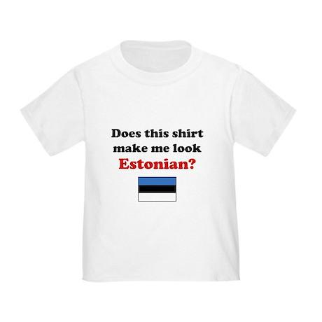 Make Me Look Estonian Toddler T-Shirt