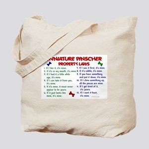 Miniature Pinscher Property Laws 2 Tote Bag