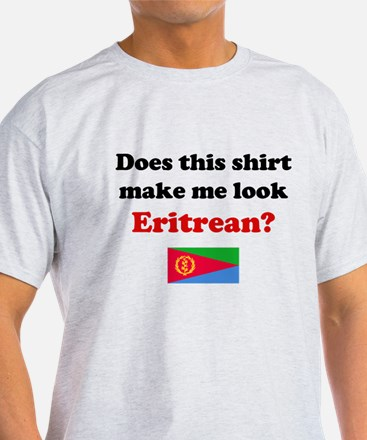 Make Me Look Eritrean T-Shirt
