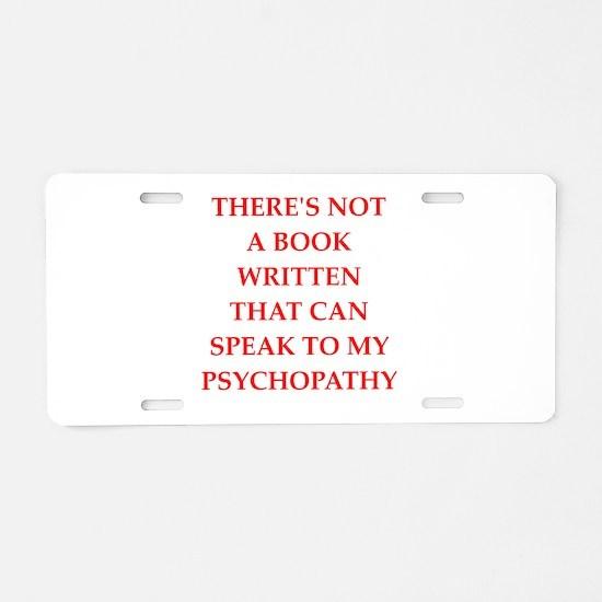 psycho Aluminum License Plate