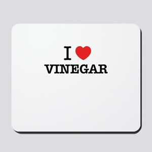 I Love VINEGAR Mousepad