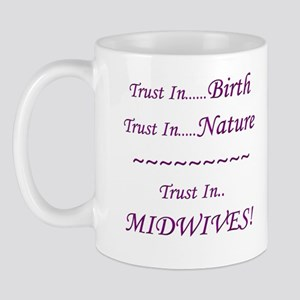 Midwife Advocacy Standard Mug