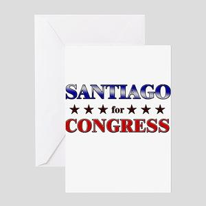 SANTIAGO for congress Greeting Card