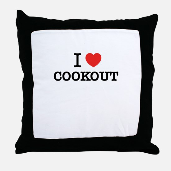 I Love COOKOUT Throw Pillow