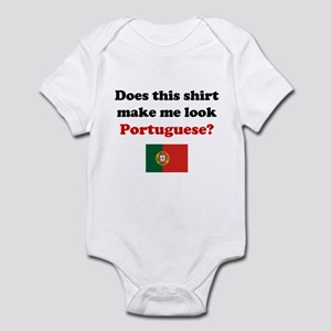 Make Me Look Portuguese Infant Bodysuit