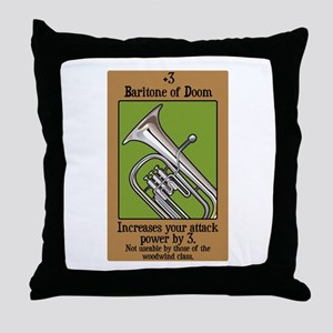Baritone of Doom Throw Pillow