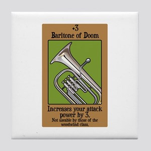 Baritone of Doom Tile Coaster