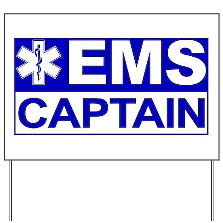 EMS Captain Yard Sign
