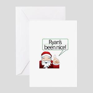 Ryan's Been Nice Greeting Card