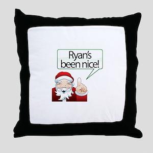 Ryan's Been Nice Throw Pillow