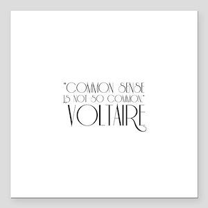 """Common Sense by Voltaire Square Car Magnet 3"""" x 3"""""""
