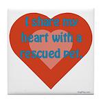 I Share My Heart Tile Coaster