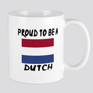 Proud To Be Dutch 11 oz Ceramic Mug