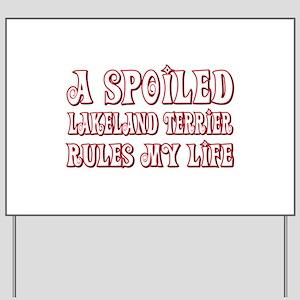 Spoiled Lakeland Yard Sign