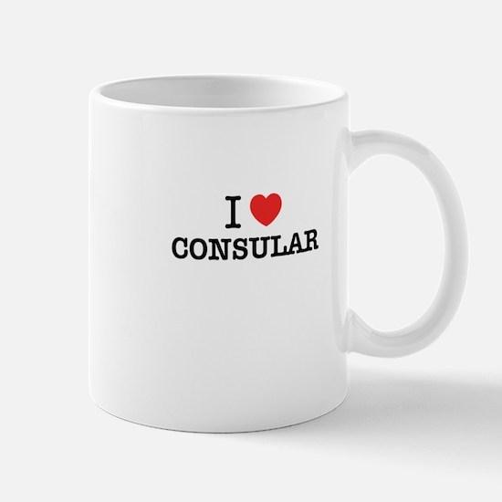 I Love CONSULAR Mugs