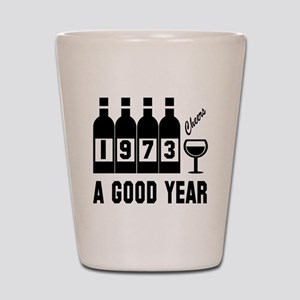 1973 A Good Year, Cheers Shot Glass
