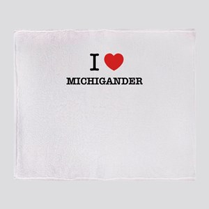 I Love MICHIGANDER Throw Blanket