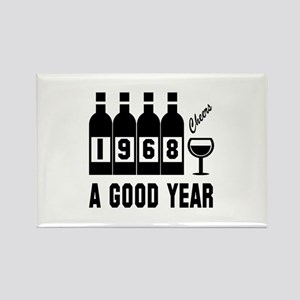 1968 A Good Year, Cheers Rectangle Magnet