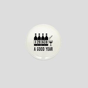 1968 A Good Year, Cheers Mini Button