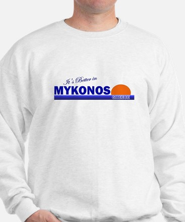 It's Better in Mykonos, Greec Jumper