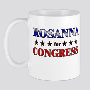 ROSANNA for congress Mug