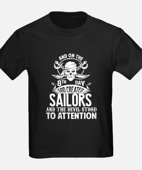 On The 8th Day God Created Sailors T Shirt T-Shirt