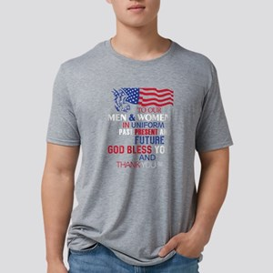 To Our Men And Women In Uniform T Shirt T-Shirt