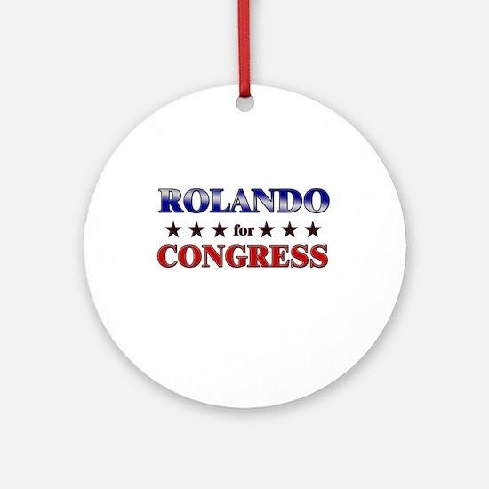 ROLANDO for congress Ornament (Round)