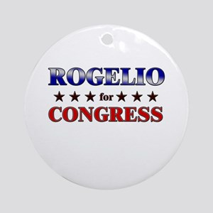 ROGELIO for congress Ornament (Round)