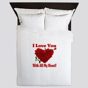 I Love You With All My Heart! Queen Duvet